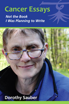 dorothy sauber cancer essays Nicole miller has published essays in new letters (dorothy nicole miller has published essays in alongside a memoir about autoimmune illness and cancer in.